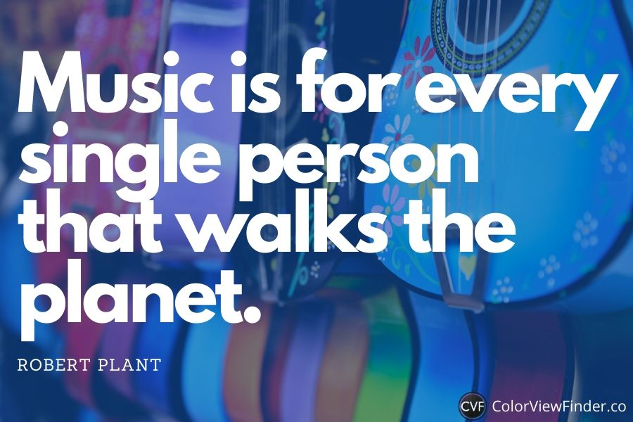Music is for every single person that walks the planet